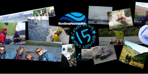 River Deep Mountain High celebrating 15 years of Activities in the Lake District